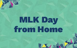MLK Day from Home